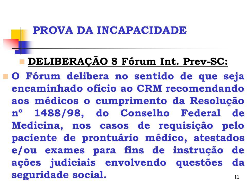 DELIBERAÇÃO 8 Fórum Int. Prev-SC:
