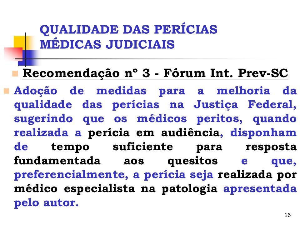 QUALIDADE DAS PERÍCIAS MÉDICAS JUDICIAIS