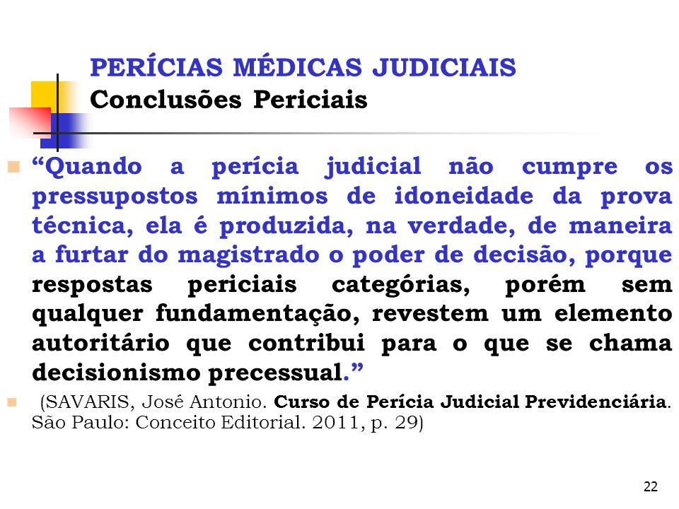PERÍCIAS MÉDICAS JUDICIAIS Conclusões Periciais