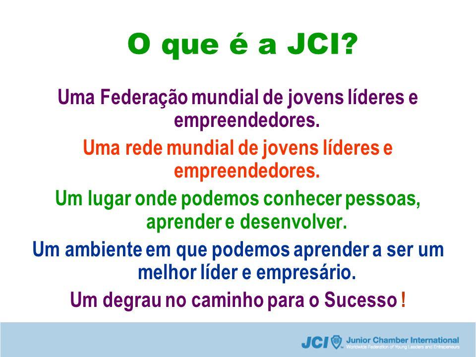 O que é a JCI Uma Federação mundial de jovens líderes e empreendedores. Uma rede mundial de jovens líderes e empreendedores.