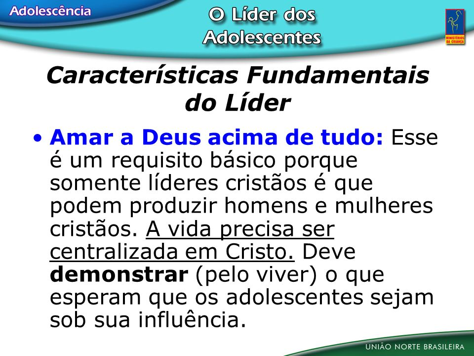 Características Fundamentais do Líder
