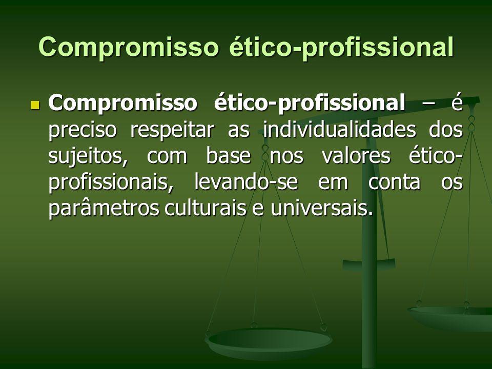 Compromisso ético-profissional