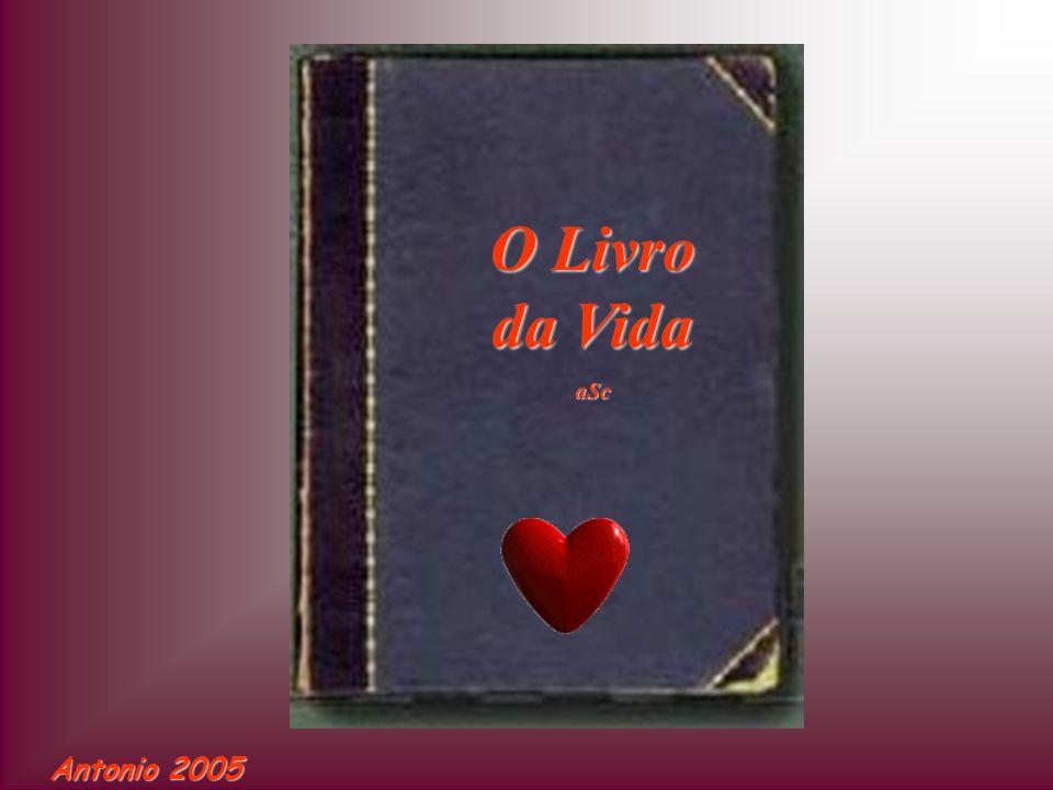 O Livro da Vida aSc Antonio 2005