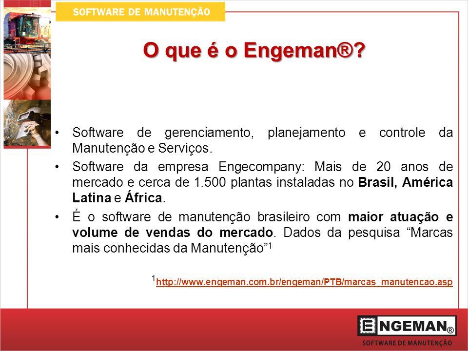 O que é o Engeman® Software de gerenciamento, planejamento e controle da Manutenção e Serviços.