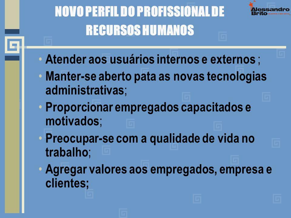 NOVO PERFIL DO PROFISSIONAL DE RECURSOS HUMANOS