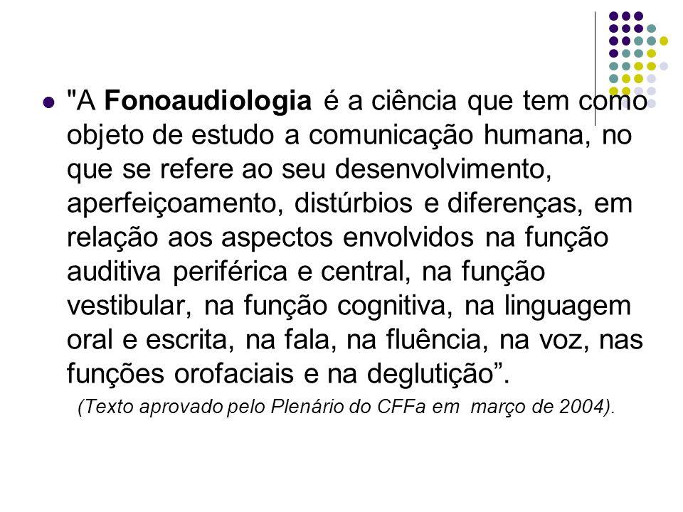 (Texto aprovado pelo Plenário do CFFa em março de 2004).