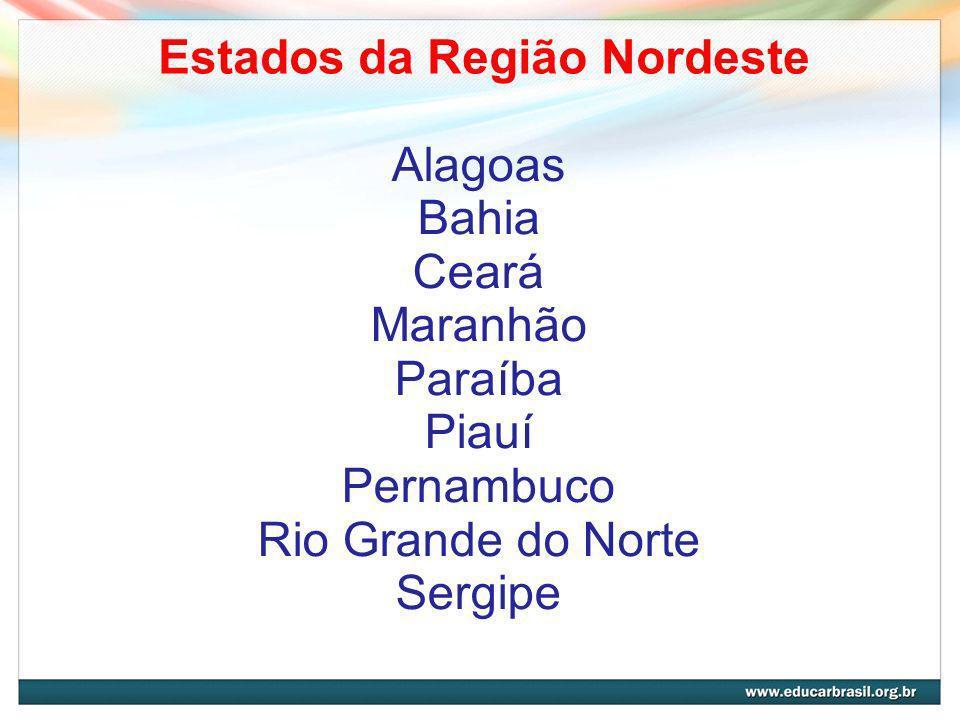 Estados da Região Nordeste