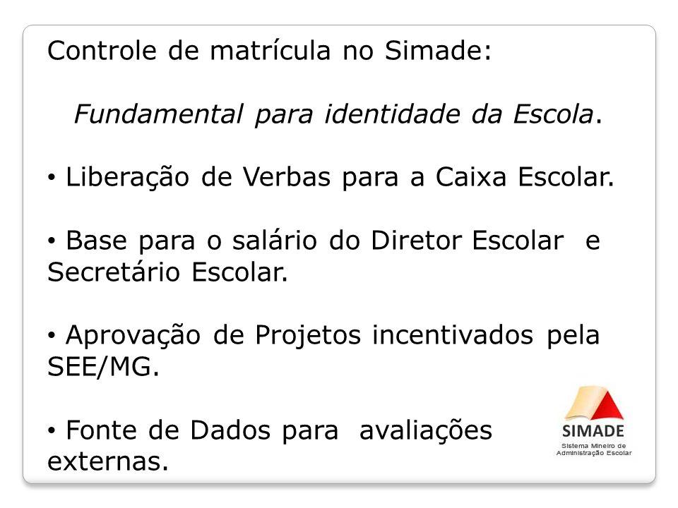 Fundamental para identidade da Escola.