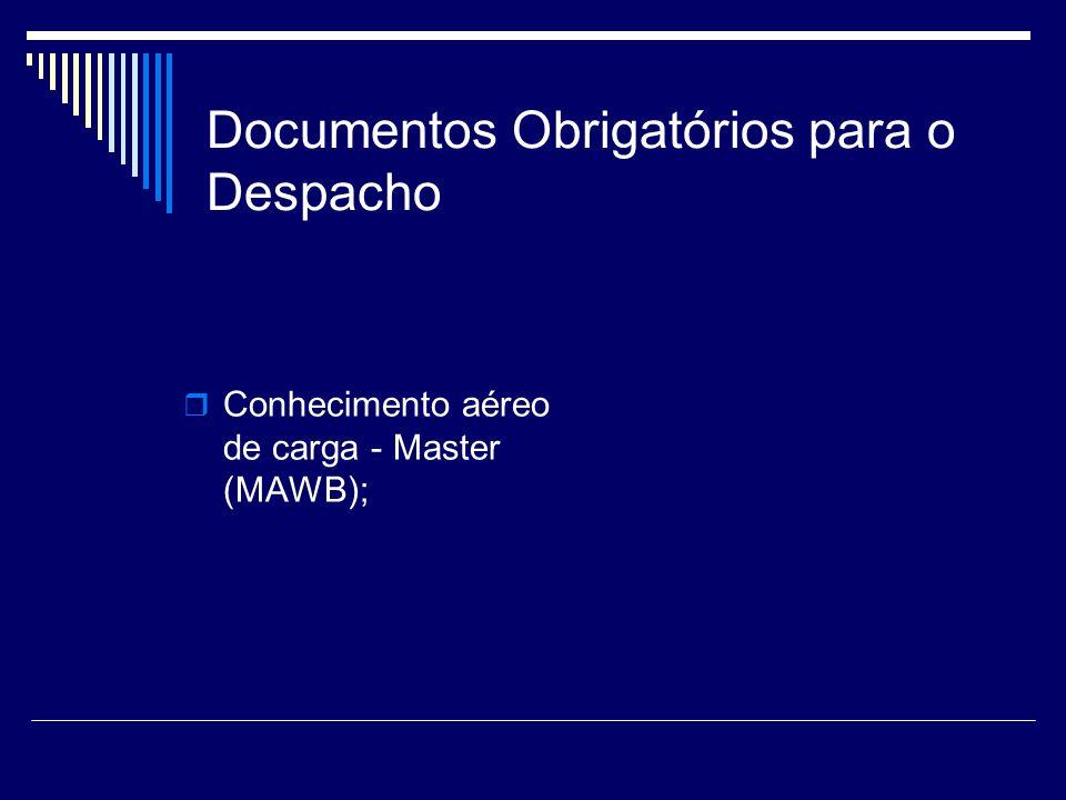 Documentos Obrigatórios para o Despacho