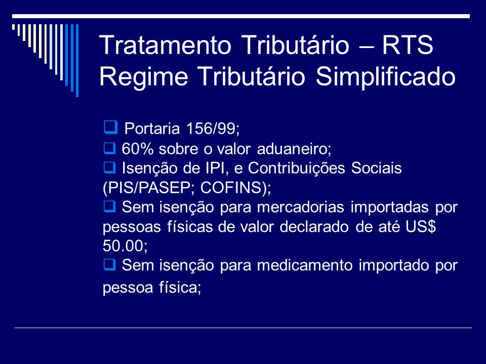 Tratamento Tributário – RTS Regime Tributário Simplificado