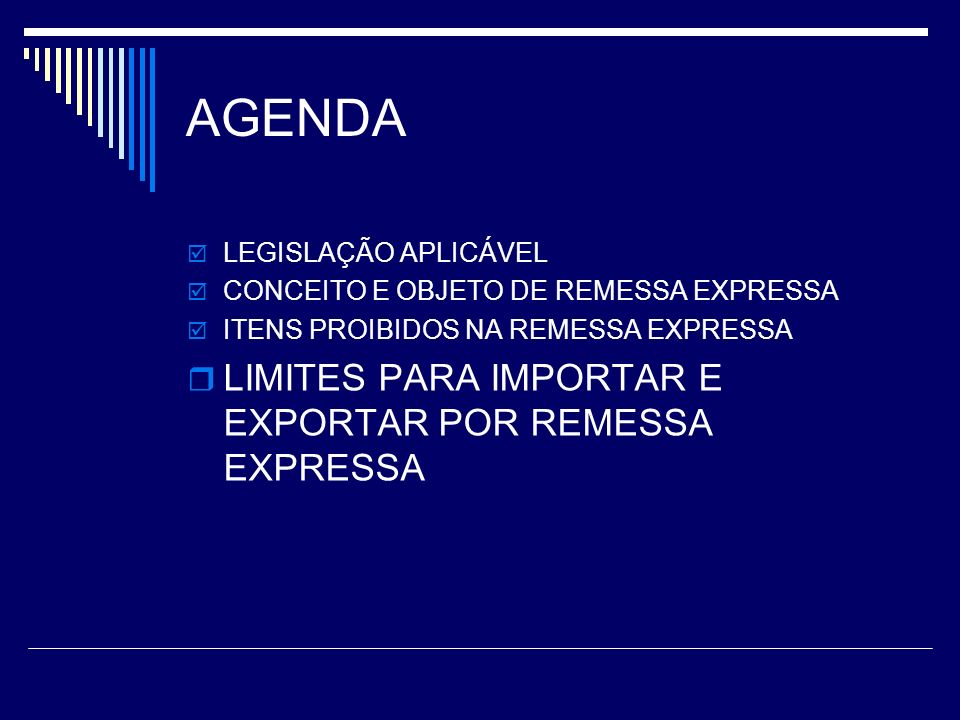AGENDA LIMITES PARA IMPORTAR E EXPORTAR POR REMESSA EXPRESSA