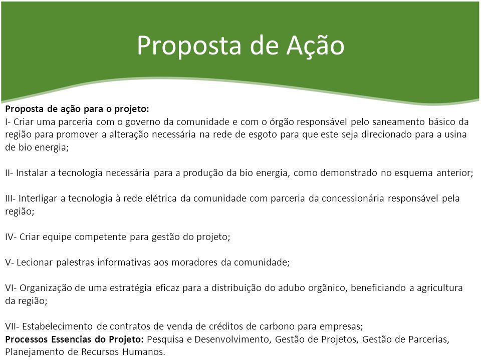 Proposta de Ação Proposta de ação para o projeto: