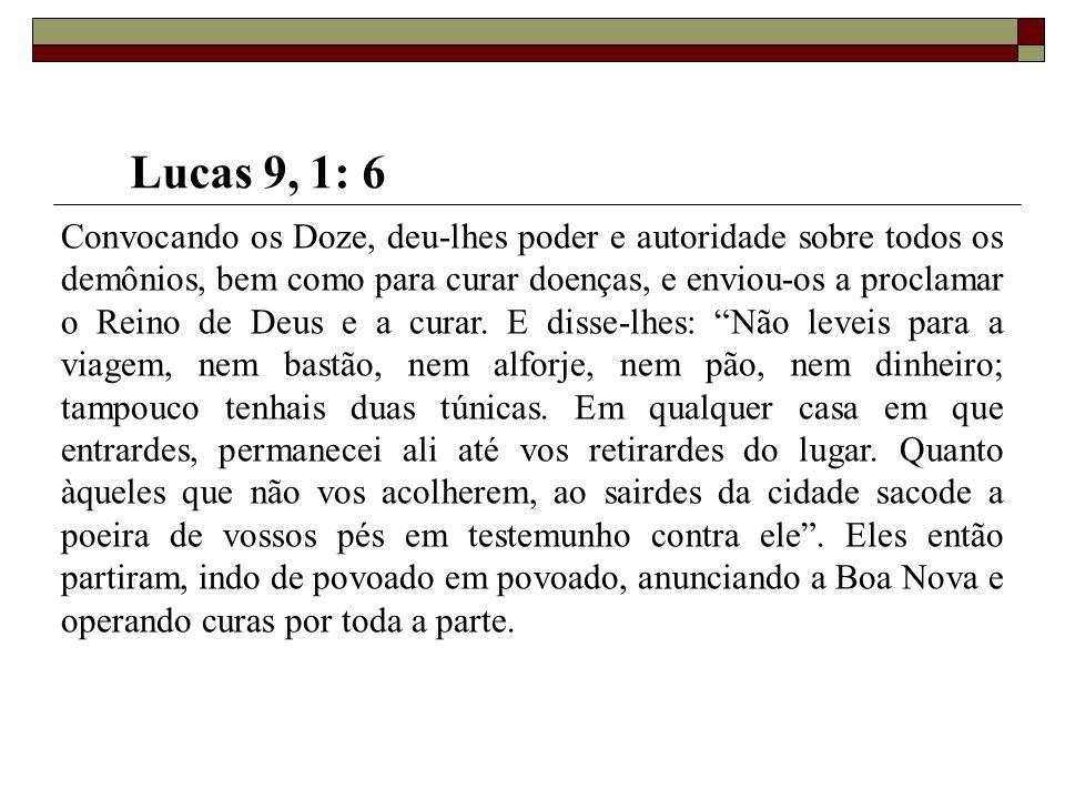 Lucas 9, 1: 6