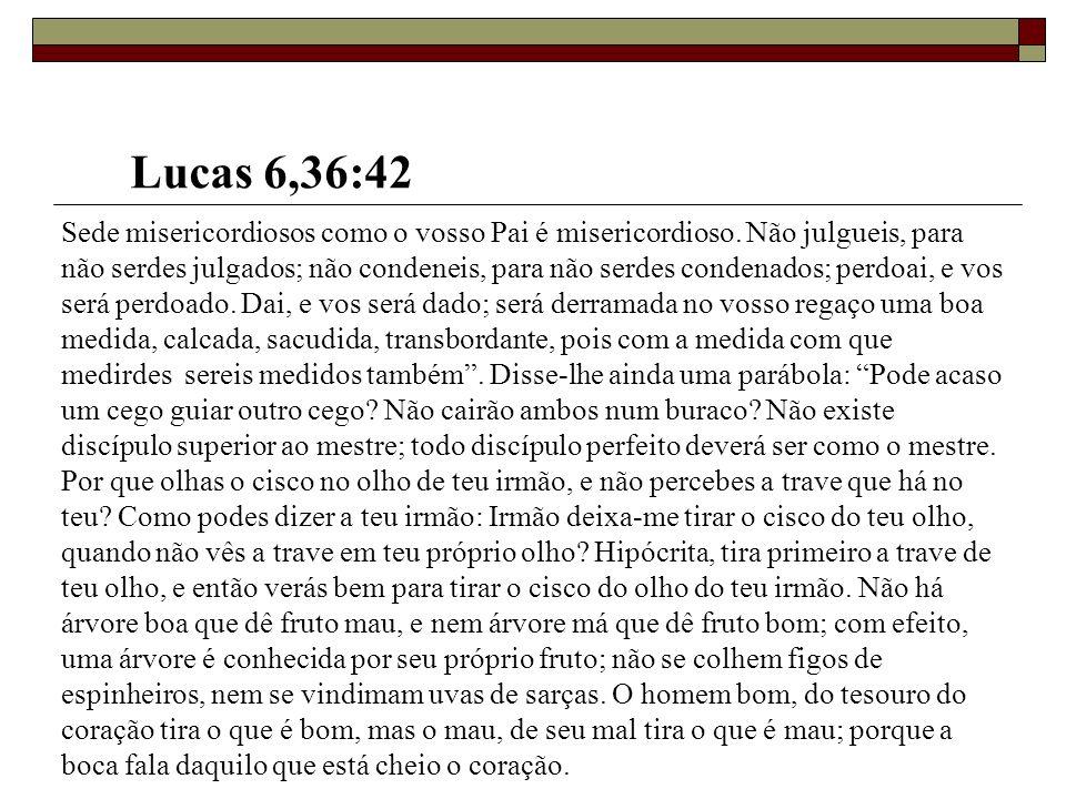 Lucas 6,36:42