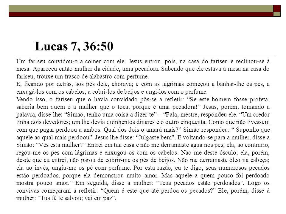 Lucas 7, 36:50