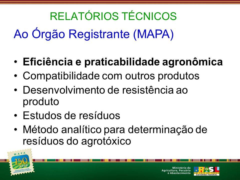 Ao Órgão Registrante (MAPA)