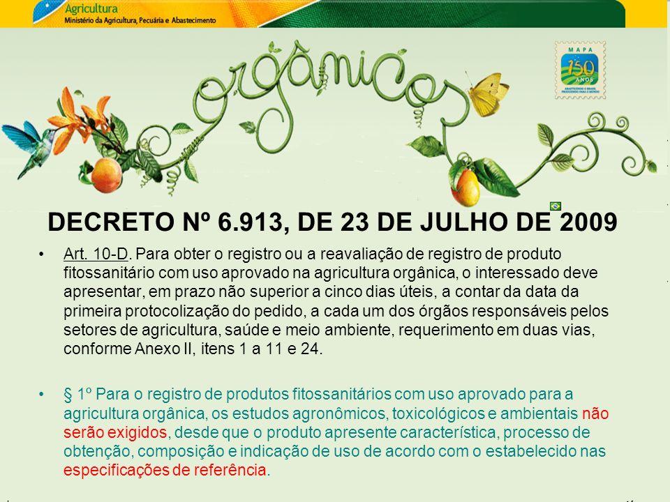DECRETO Nº 6.913, DE 23 DE JULHO DE 2009
