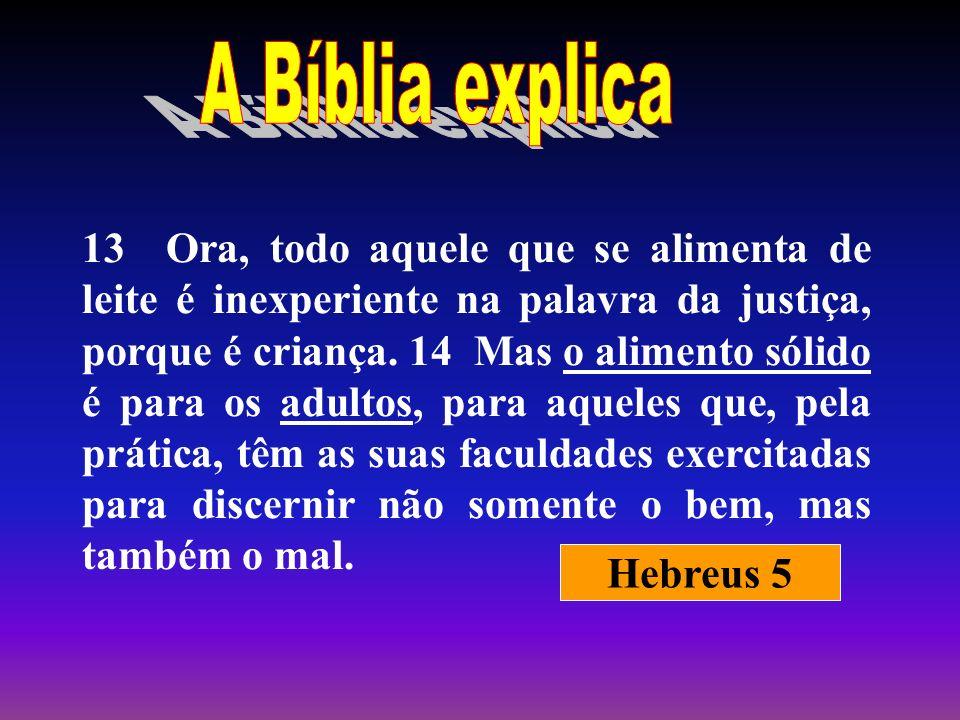 A Bíblia explica