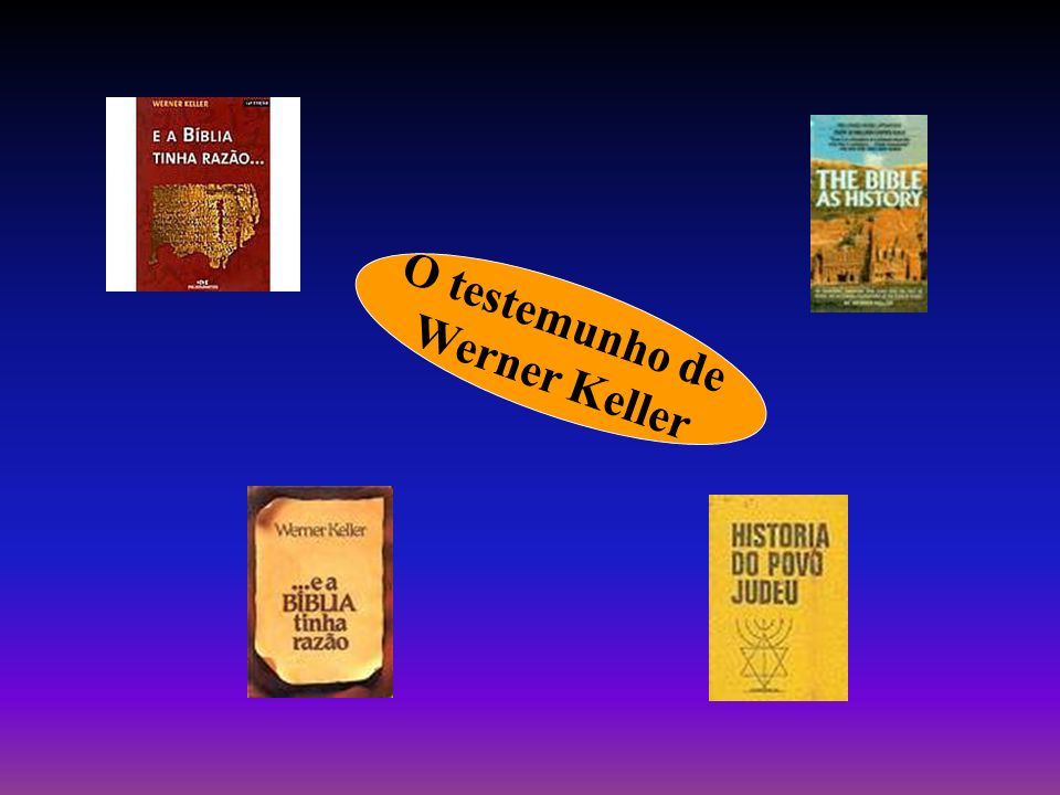 O testemunho de Werner Keller