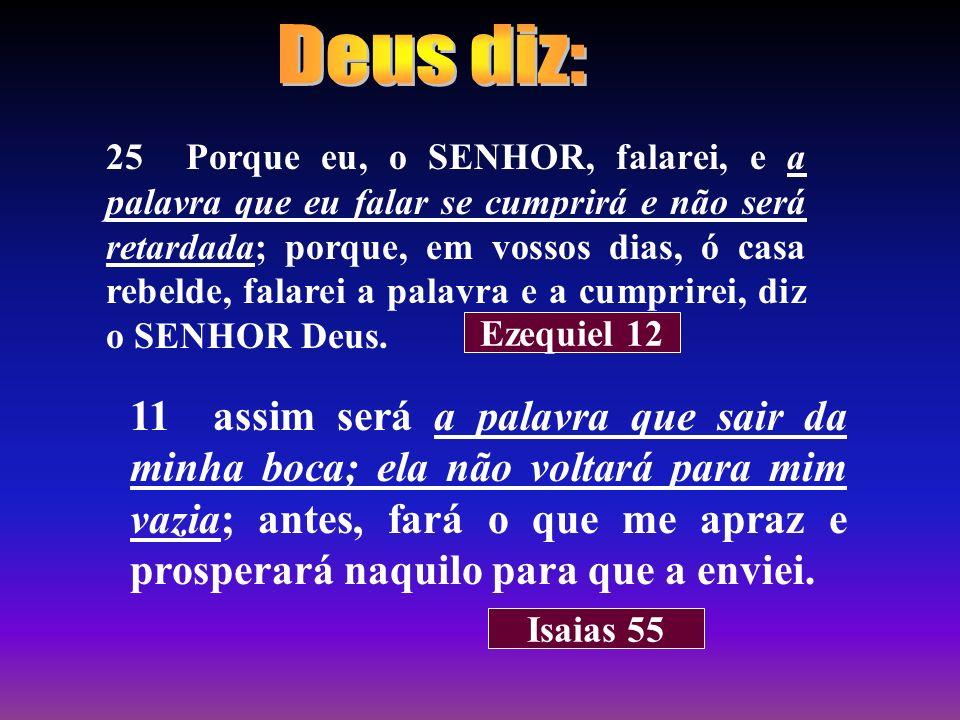 Deus diz: