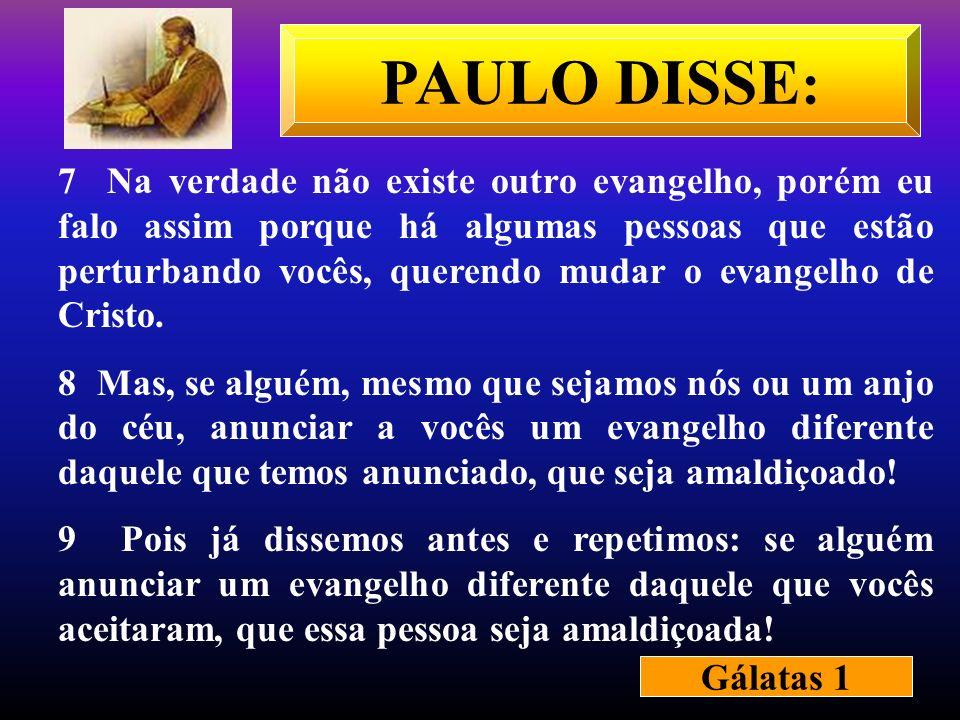 PAULO DISSE: