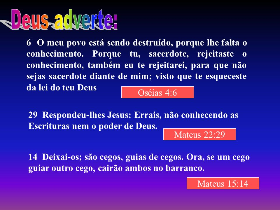 Deus adverte: