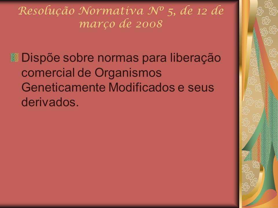Resolução Normativa Nº 5, de 12 de março de 2008