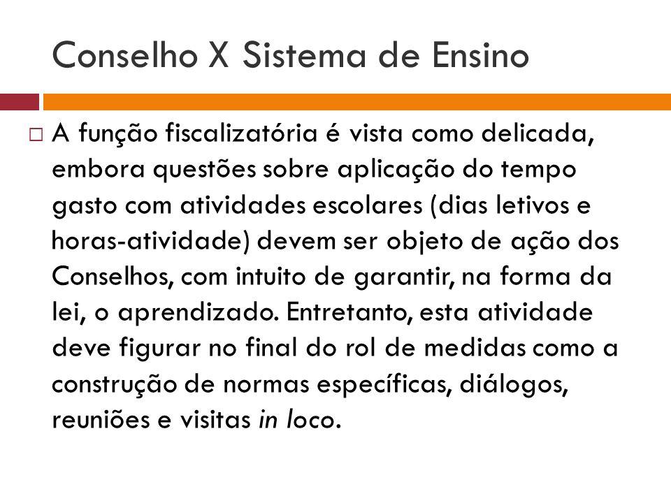 Conselho X Sistema de Ensino