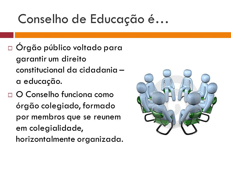 Conselho de Educação é…