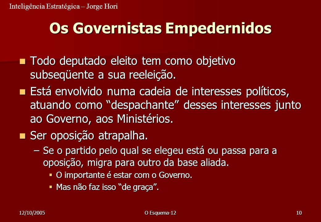 Os Governistas Empedernidos