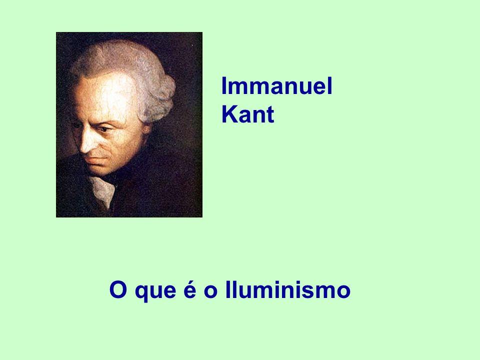Immanuel Kant O que é o Iluminismo