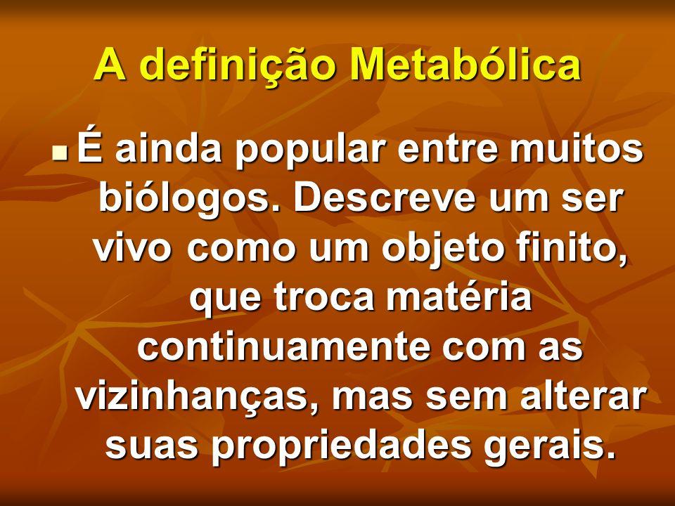 A definição Metabólica