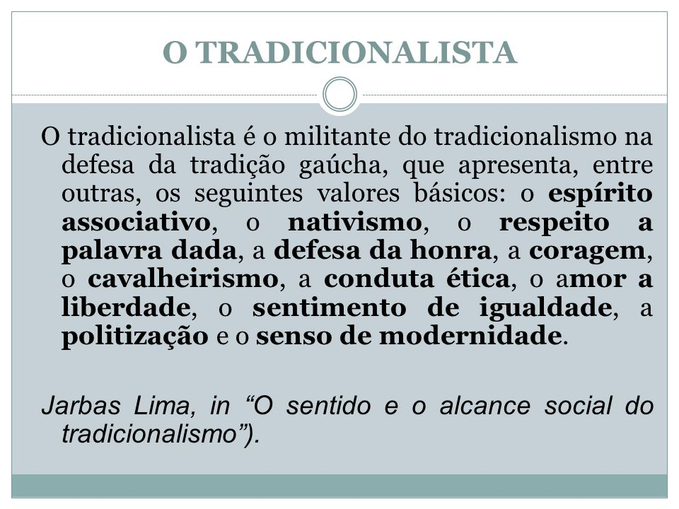 O TRADICIONALISTA