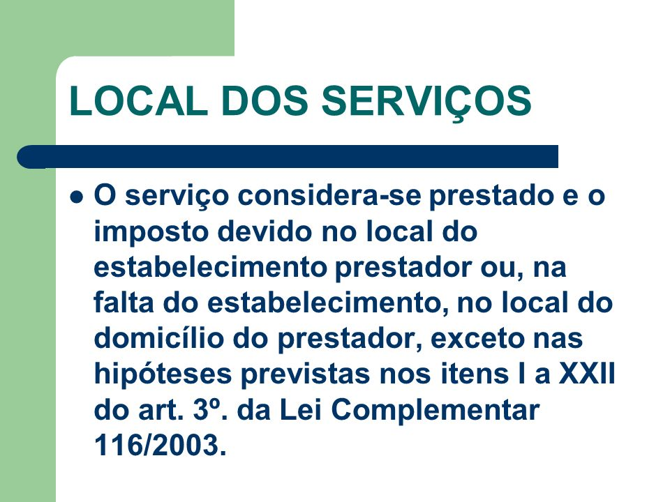 LOCAL DOS SERVIÇOS