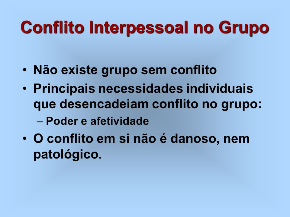 Conflito Interpessoal no Grupo