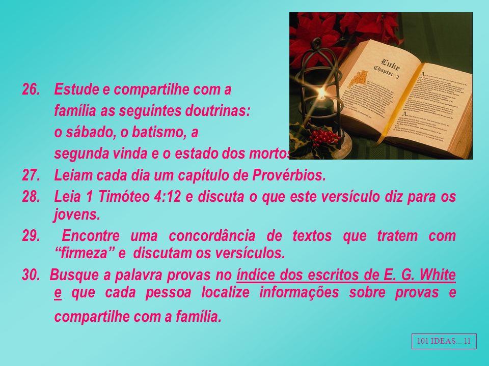 Estude e compartilhe com a família as seguintes doutrinas: