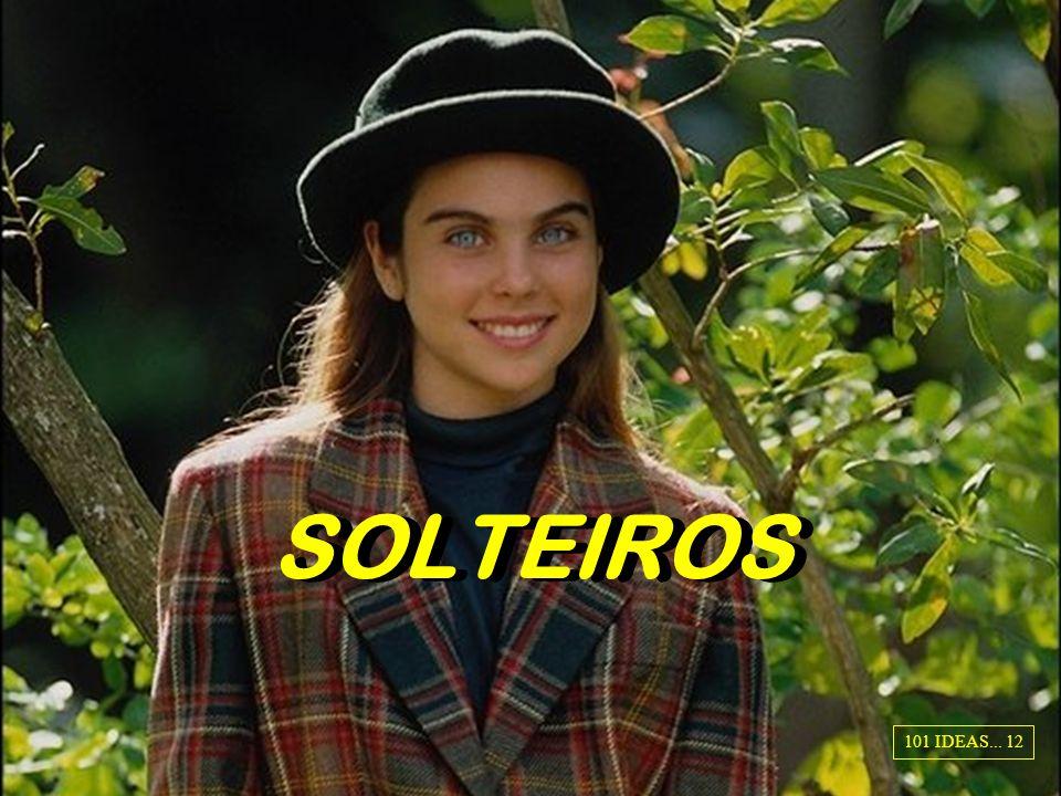 SOLTEIROS 101 IDEAS... 12