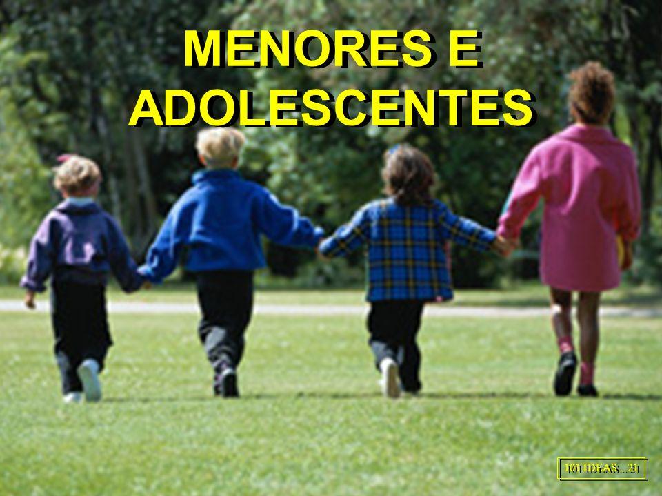 MENORES E ADOLESCENTES