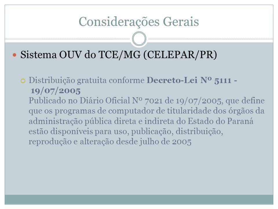 Considerações Gerais Sistema OUV do TCE/MG (CELEPAR/PR)