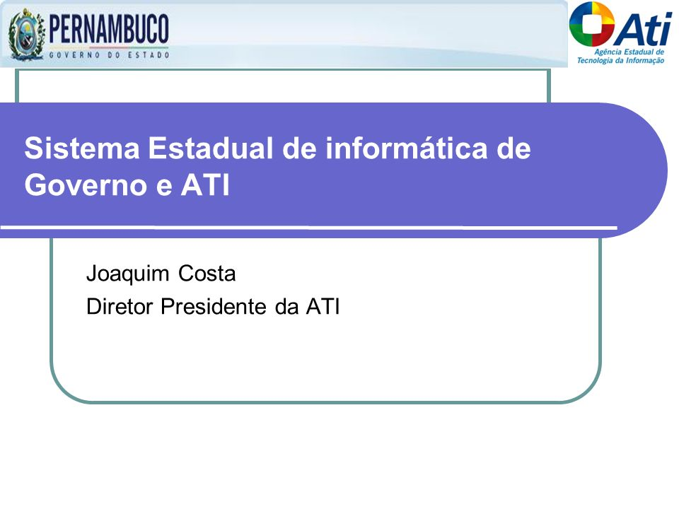 Sistema Estadual de informática de Governo e ATI