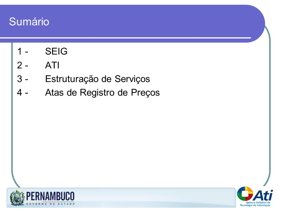 Sumário 1 - SEIG 2 - ATI 3 - Estruturação de Serviços