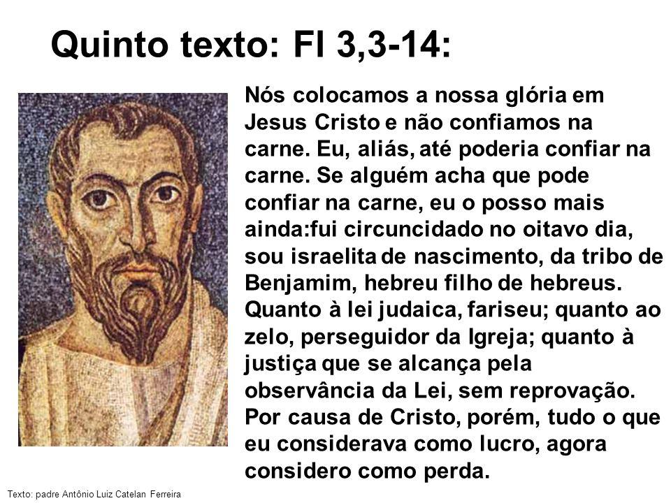 Quinto texto: Fl 3,3-14: