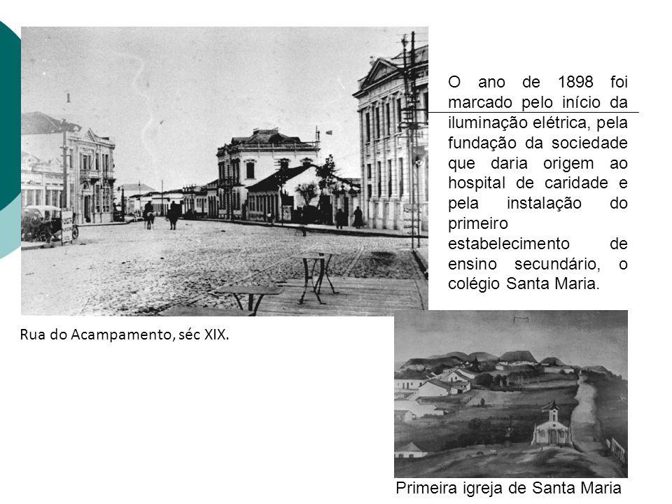 O ano de 1898 foi marcado pelo início da iluminação elétrica, pela fundação da sociedade que daria origem ao hospital de caridade e pela instalação do primeiro estabelecimento de ensino secundário, o colégio Santa Maria.