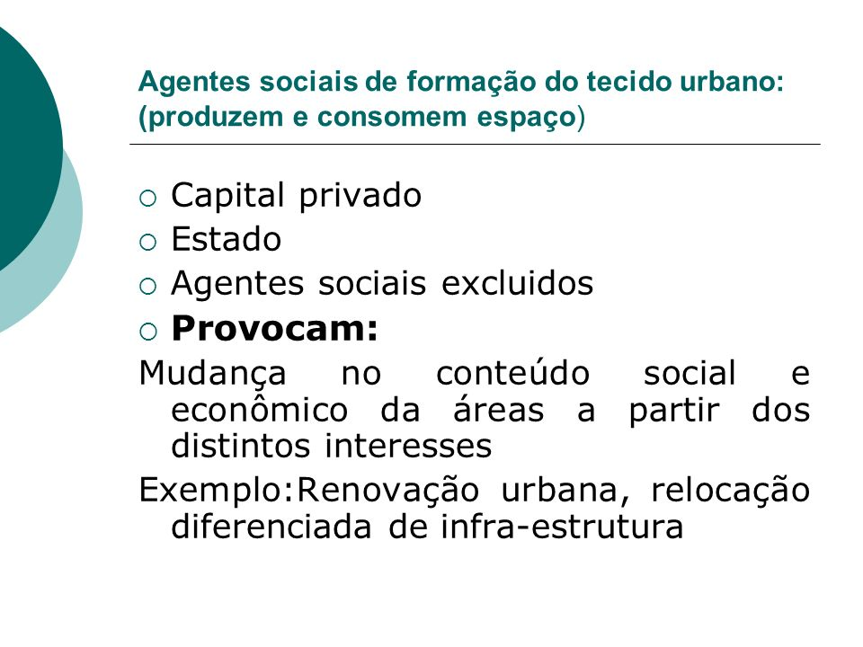 Provocam: Capital privado Estado Agentes sociais excluidos