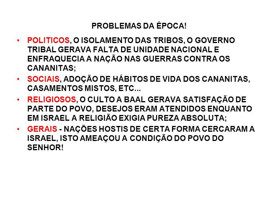 PROBLEMAS DA ÉPOCA!