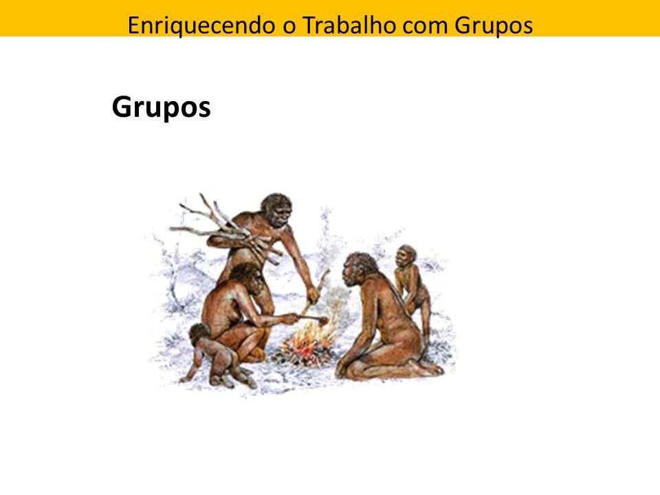 Enriquecendo o Trabalho com Grupos