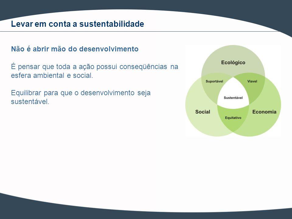 Levar em conta a sustentabilidade