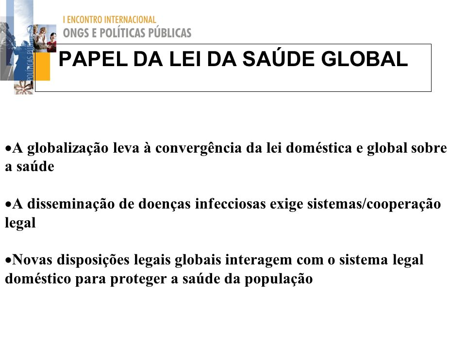 PAPEL DA LEI DA SAÚDE GLOBAL
