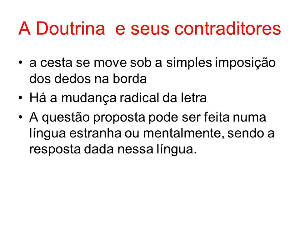 A Doutrina e seus contraditores