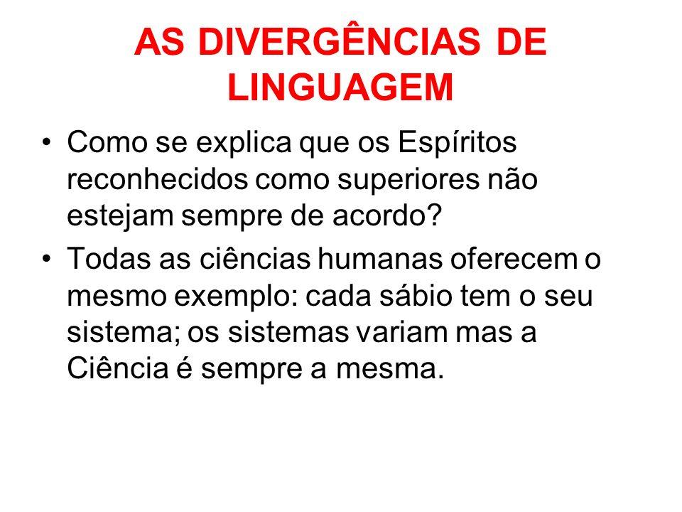 AS DIVERGÊNCIAS DE LINGUAGEM